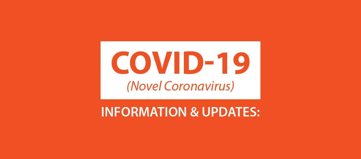 Covid-19 Novel Coronavirus Information and Updates