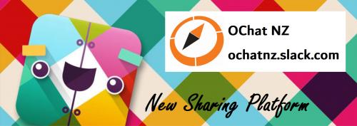 OChat NZ ochatnz.slack.com New Sharing Platform
